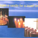 Light a candle for a loved one next Sunday.